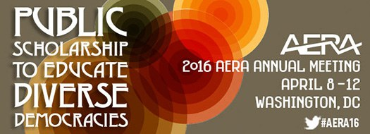 AERA 2016 – Public Scholarship to Educate Diverse Democracies